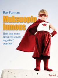 http://www.adlibris.com/fi/product.aspx?isbn=9513153177 | Nimeke: Muksuopin lumous - Tekijä: Ben Furman - ISBN: 9513153177 - Hinta: 7,10 €
