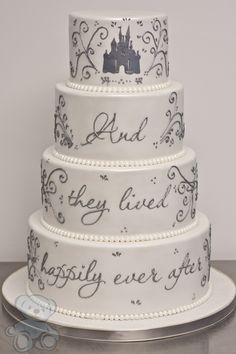 It S A Fairy Tale Wedding We Love This Quote Cake Fairytale