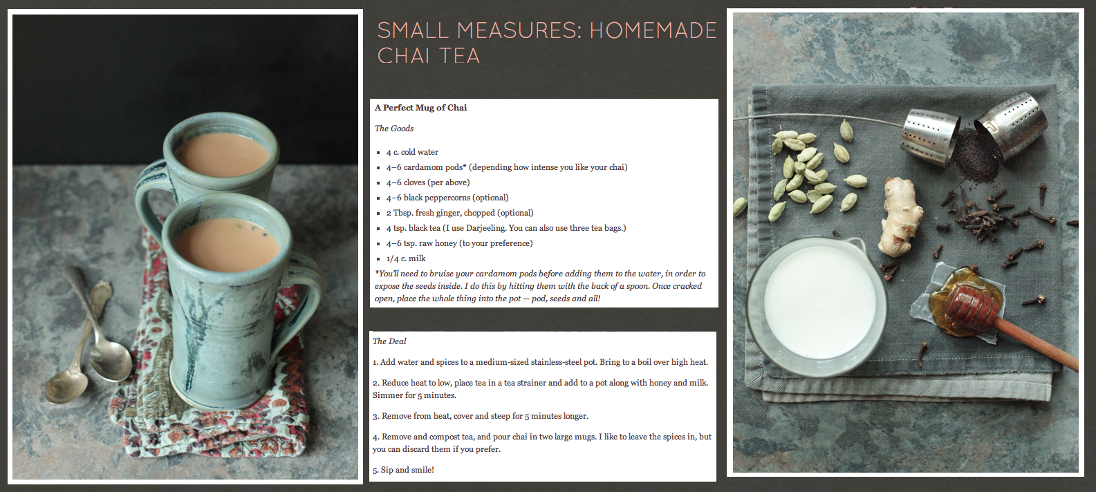 http://www.designsponge.com/2012/10/small-measures-homemade-chai-tea.html#more-153004