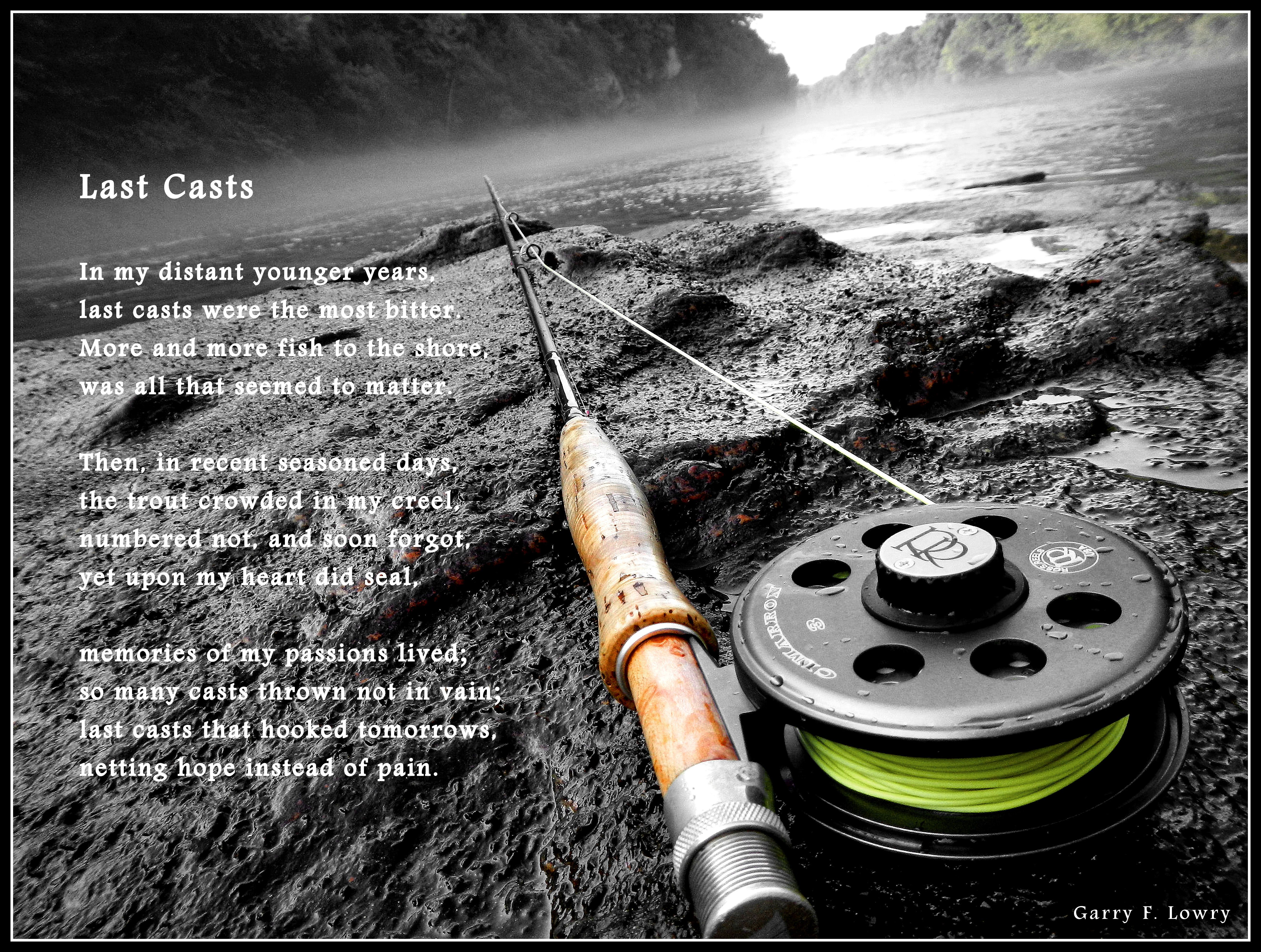 The art of fly fishing fly fishing poem last casts for Poems about fishing in heaven