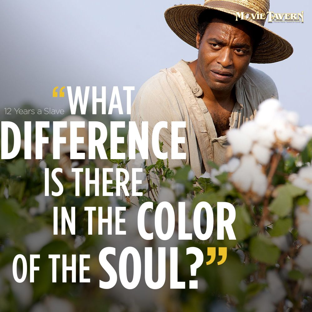 12 years a slave | movie quotes | pinterest | movie, film quotes and