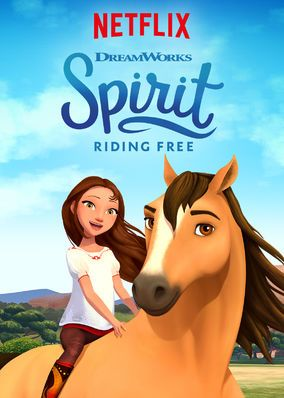 Spirit Riding Free (2017) - In a small Western town, spunky ex-city girl Lucky forms a tight bond with wild horse Spirit while having adventures with best pals Pru and Abigail.