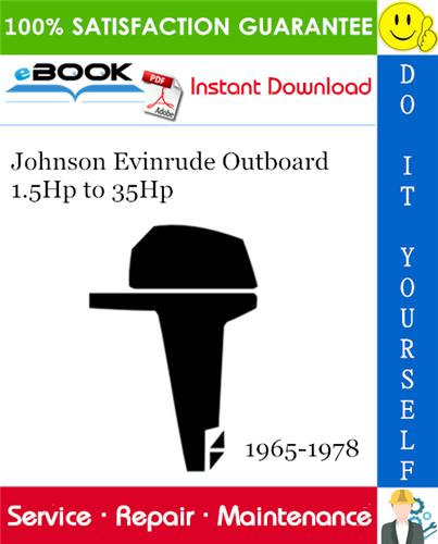 Johnson Evinrude Outboard 1 5hp To 35hp Service Repair Manual 1965 1978 Download In 2020 Repair Manuals Outboard Repair