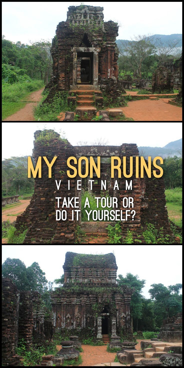 My Son Ruins Vietnam Take A Tour Or Do It Yourself Travel Learn More At Help Com Should You Ill Decide And Show Some Of The Highlights This Set Ancient