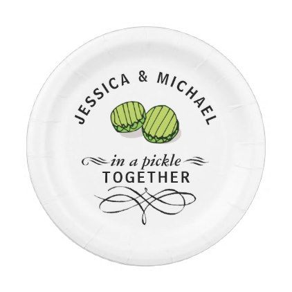 Couplesu0027 In a Pickle Together Personalized Paper Plate - personalize gift idea special custom diy  sc 1 st  Pinterest & Couplesu0027 In a Pickle Together Personalized Paper Plate - personalize ...