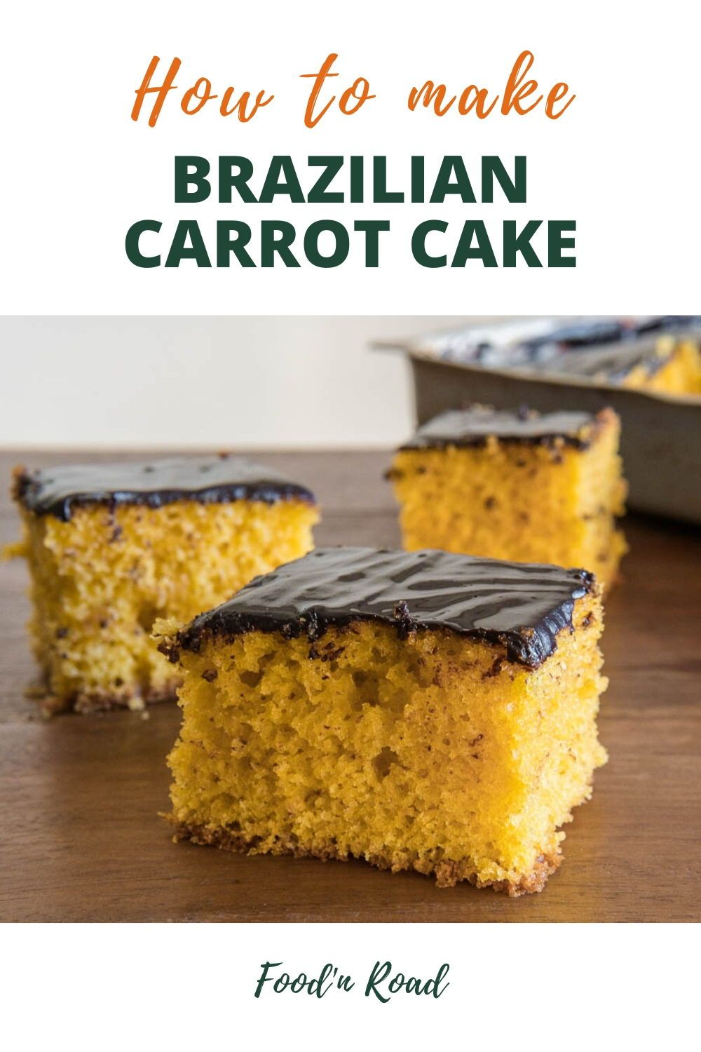 Brazilian carrot cake with chocolate topping traditional