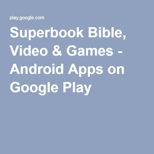 Superbook Bible, Video & Games Android Apps on Google