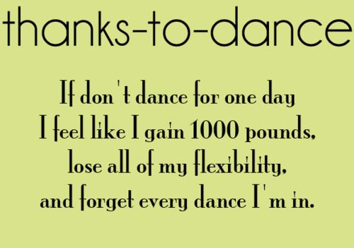 Thanks To Dance Dance Dance Quotes Waltz Dance Dancer Problems