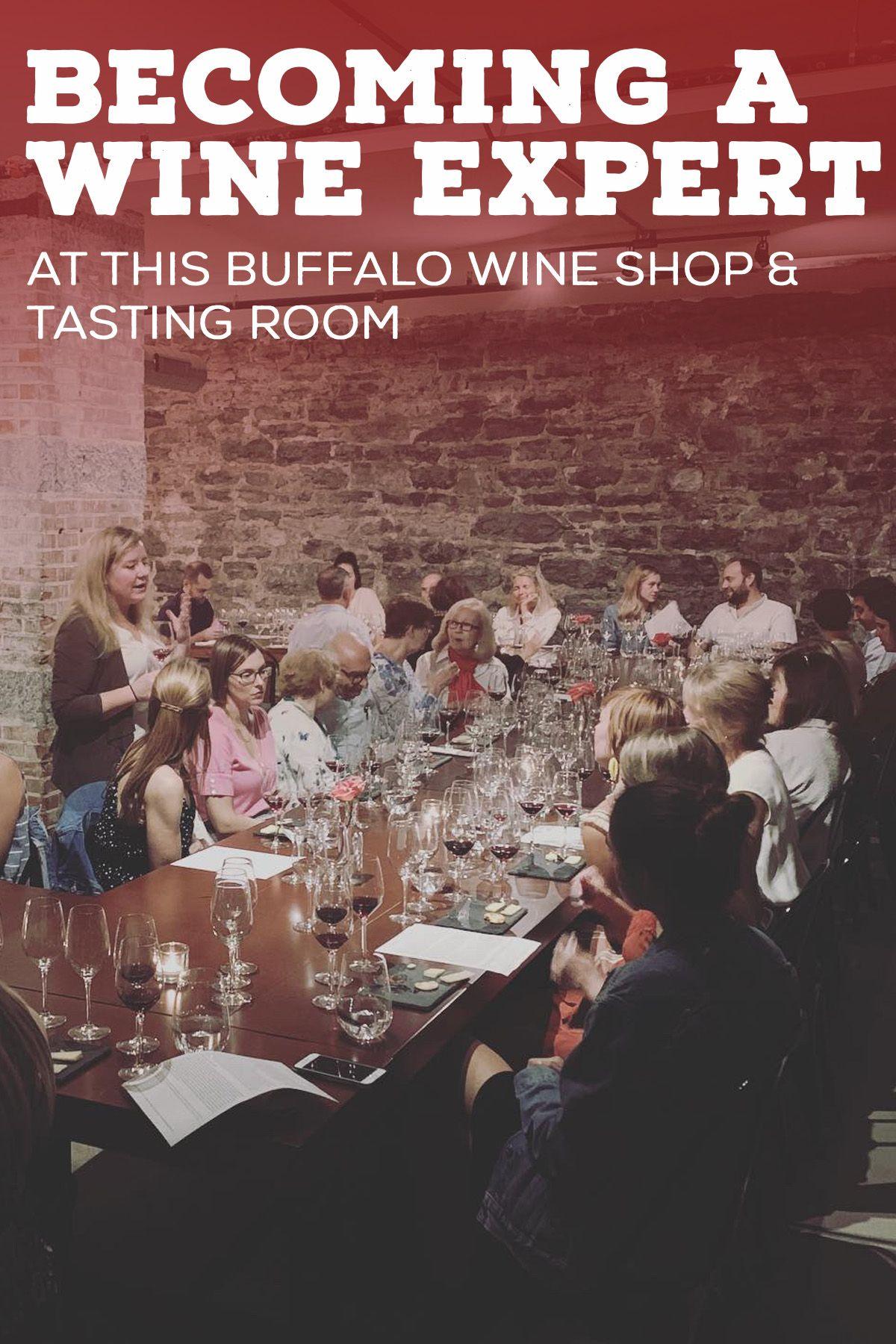 Wine Tasting In Buffalo In 2020 Wine Expert Wine Source Wine