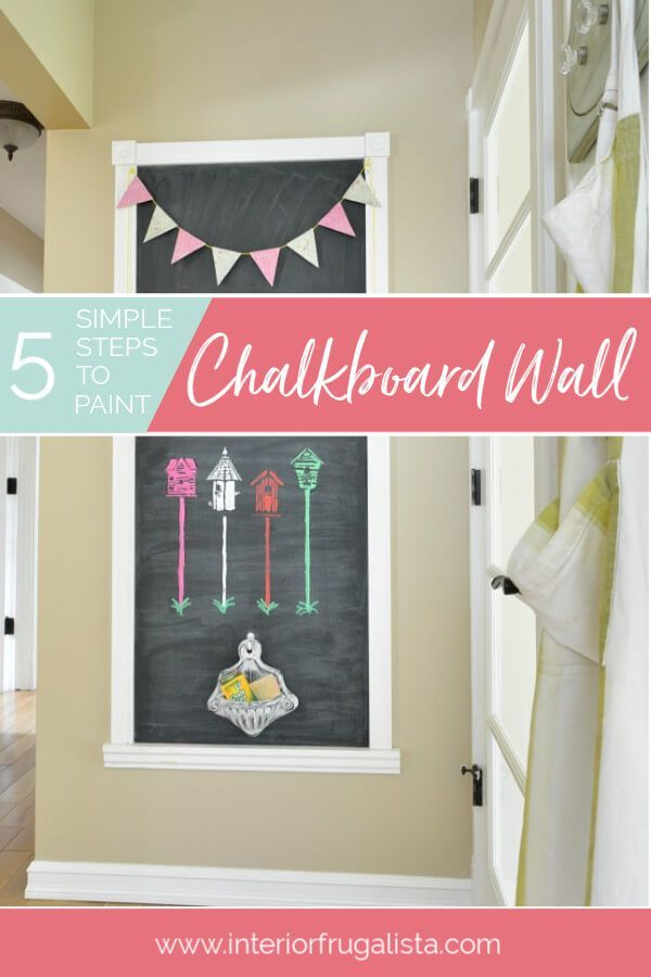 Steps To Paint A Room: 5 Simple Steps To Paint A Fun Chalkboard Wall