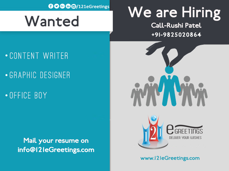 Job Vacancies In Ahmedabad 121egreetings Socialmedia Onlinemarketing 121egreetings