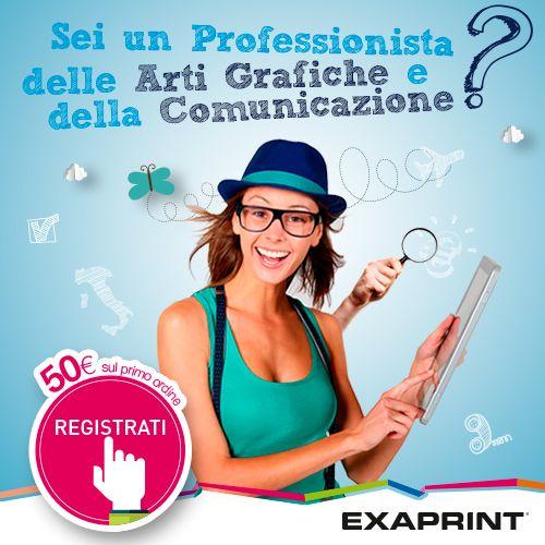 Il Partner della tua creatività. Scopri di più su http://bit.ly/Registrati_su_Exaprint