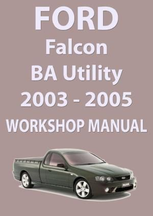 ford falcon workshop manual ba series ute 2002 2005 ford falcon rh pinterest ca ba falcon workshop manual pdf ba falcon workshop manual