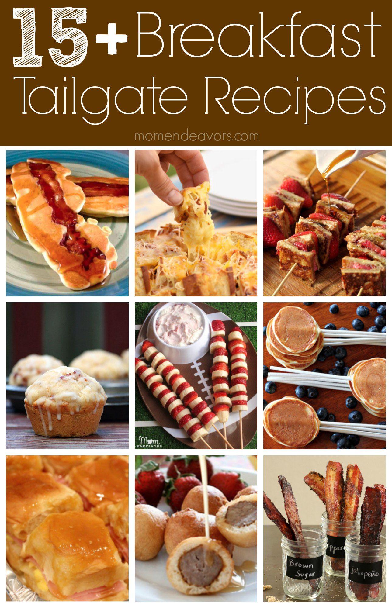 15+ Breakfast Tailgate Recipes #tailgatefood