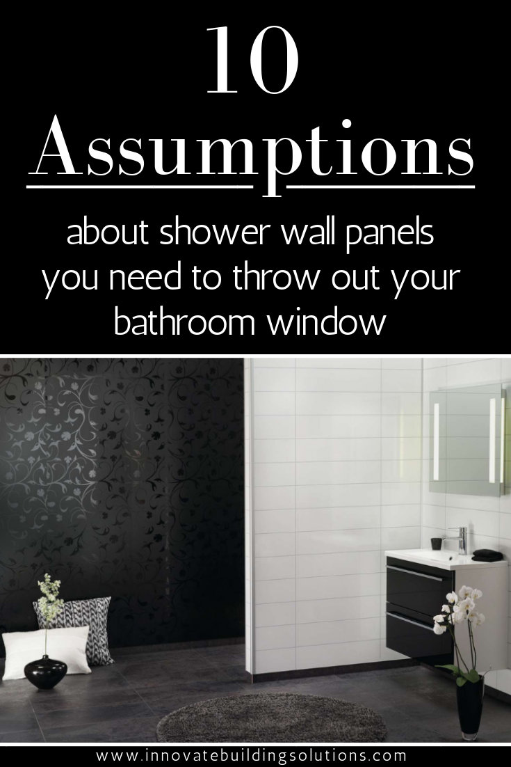 10 Assumptions About Shower Wall Panels You Need To Throw Out Your Bathroom Window Shower Wall Panels Shower Wall Wall Panels