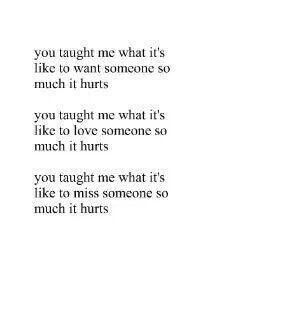 And Now You Taught Me How To Let Go It Hurts Quotes Love Quotes