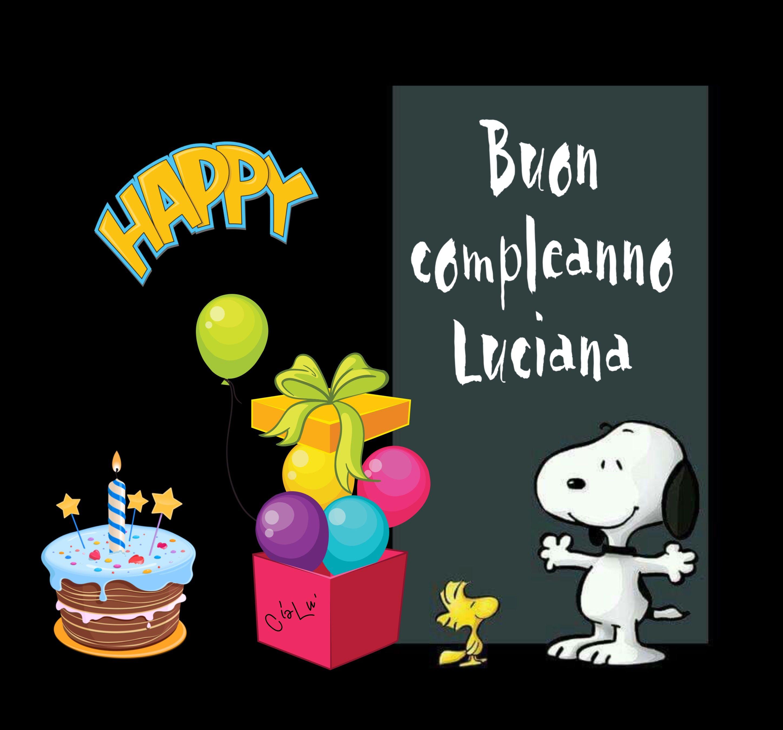 Buon compleanno Luciana | Compleanni Onomastici e Anniversari