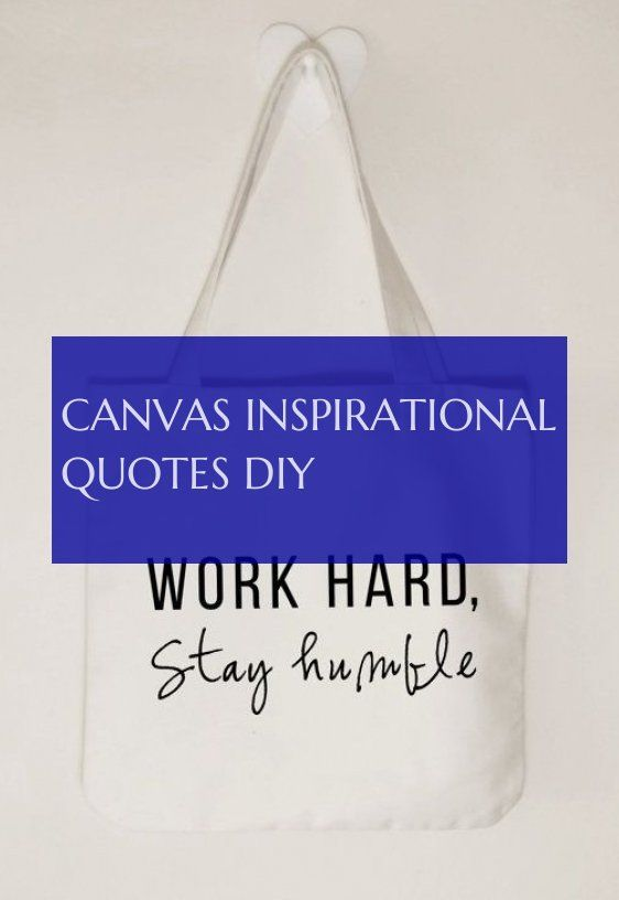 canvas inspirational quotes diy