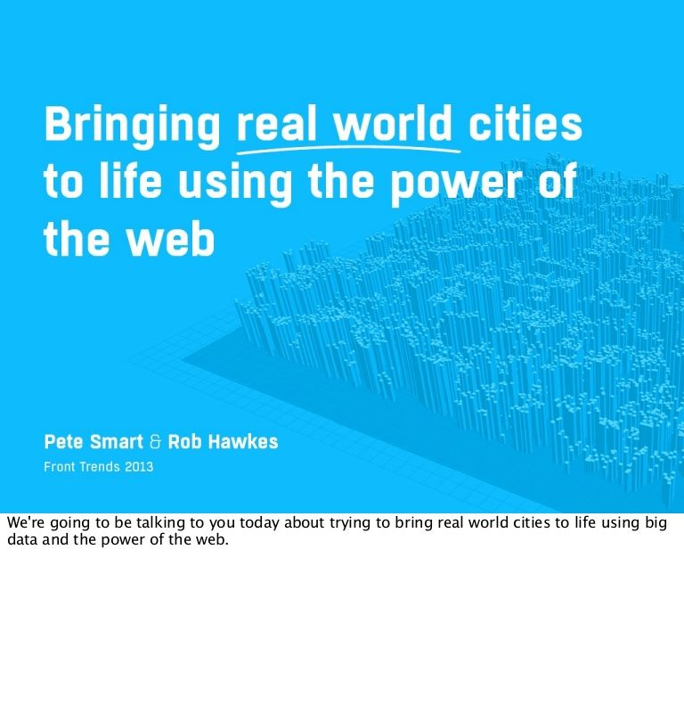 Bringing Cities to Life Using Big Data  WebGL Big Data and - business modelling using spreadsheets