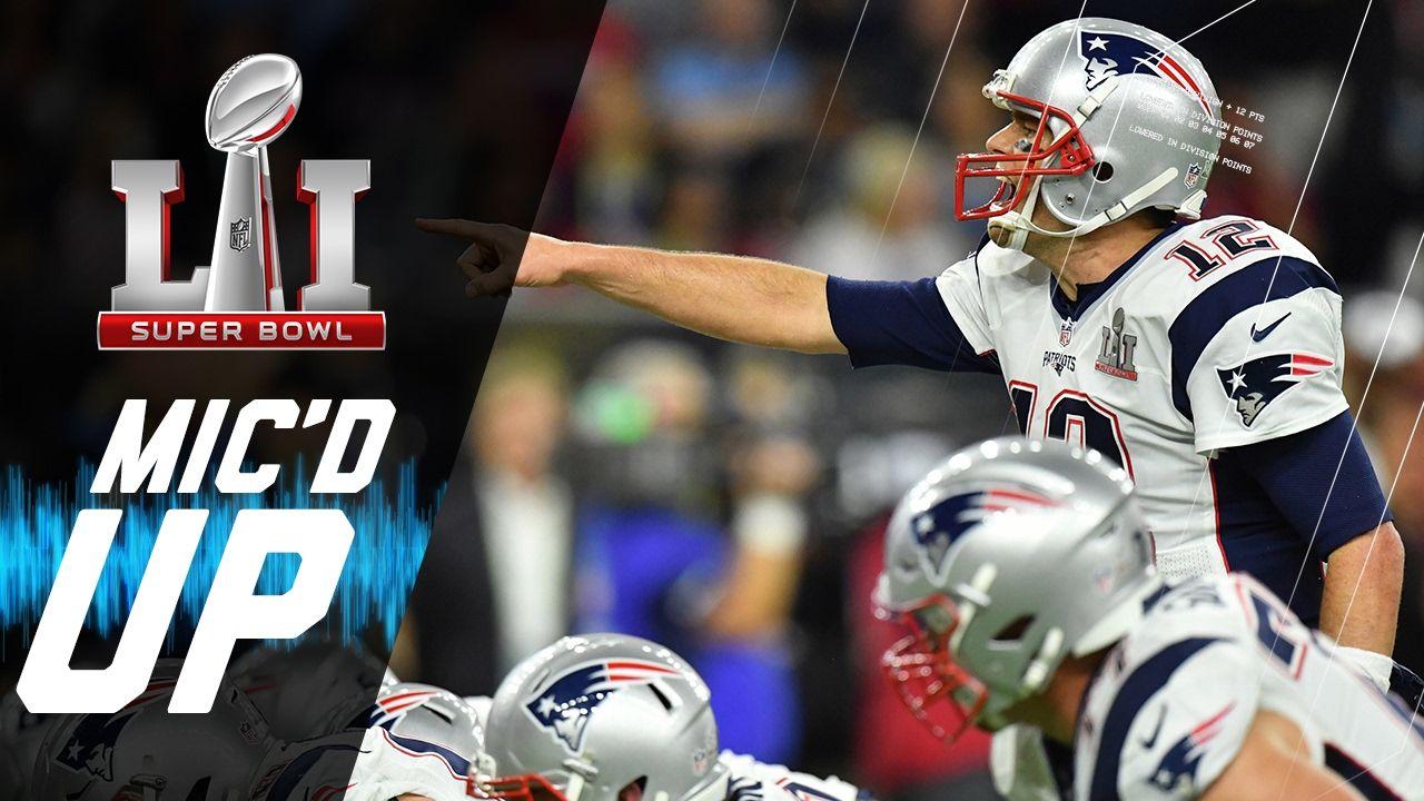 Super Bowl Li Patriots Vs Falcons Mic D Up Sound Fx Nfl Films Super Bowl Li Super Bowl Patriots