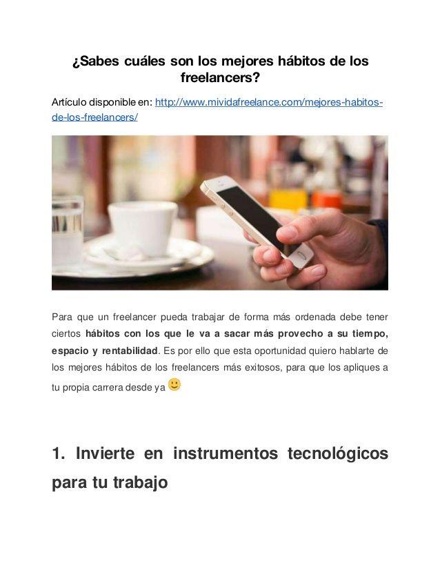 ¿Sabes cuáles son los mejores hábitos de los freelancers? Artículo disponible en: http://www.mividafreelance.com/mejores-h...