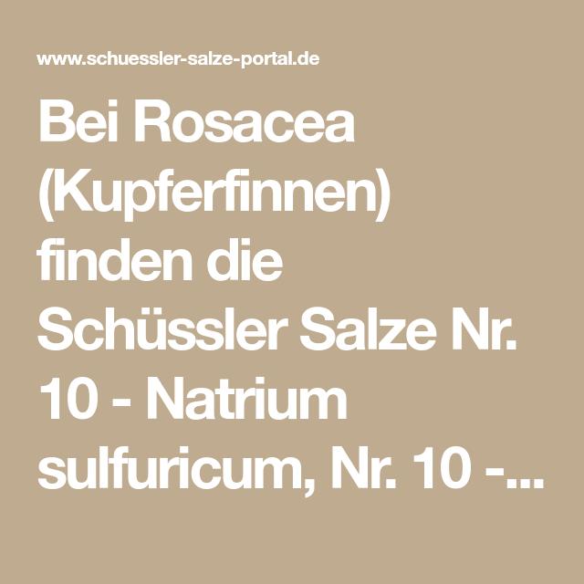 Rosacea schüssler salze Rosacea
