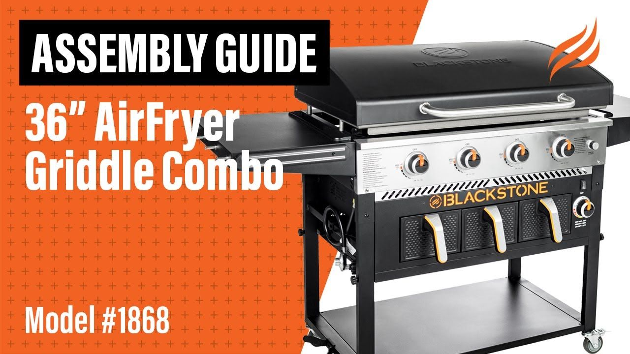 36 Airfryer Griddle Combo Assembly Instructions Model 1868 Blackstone In 2020 Air Fryer Griddles Blackstone Griddle