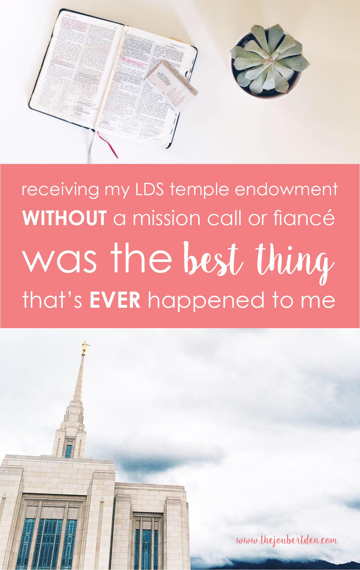 Why receiving my LDS endowment without a mission call or fiancé was ...