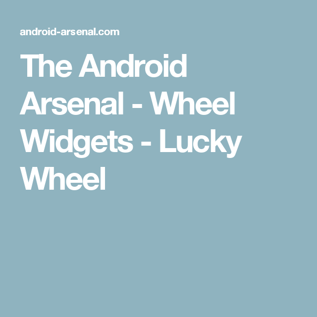 The Android Arsenal - Wheel Widgets - Lucky Wheel | Android