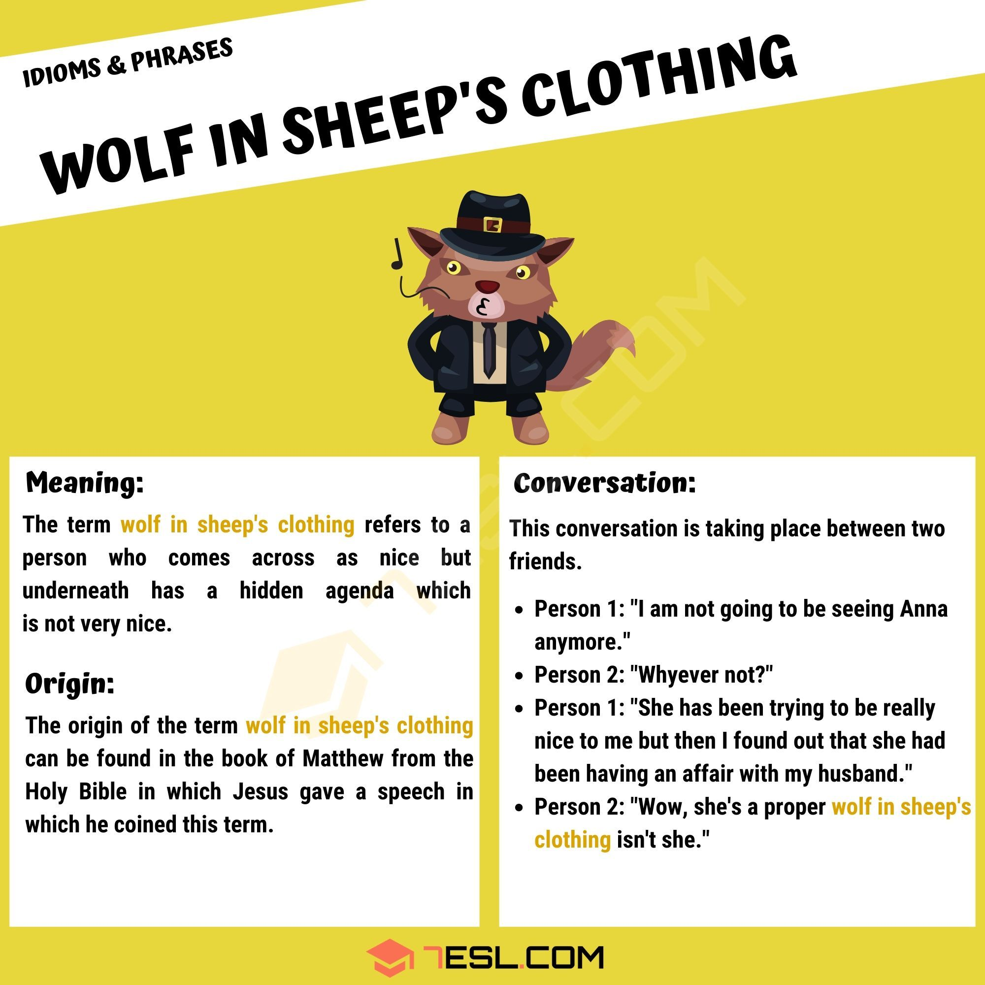 Wolf In Sheep S Clothing What Does This Interesting Idiom Mean 7esl Idioms Idioms And Phrases Wolf In Sheeps Clothing
