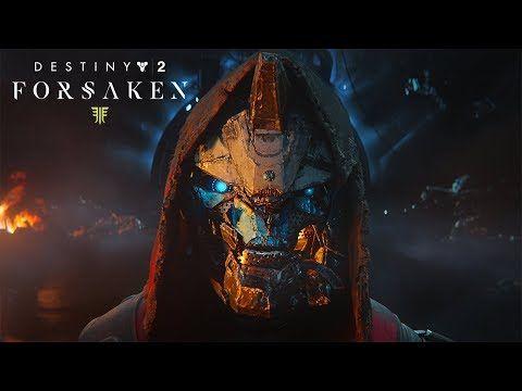 Destiny2: Forsaken Reveal Trailer!!!