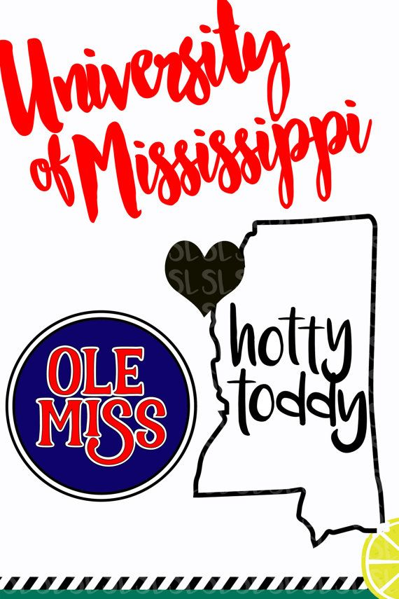 c595ef68dbe6 Hotty Toddy Ole Miss svg state vector by ShortsandLemons on Etsy ...
