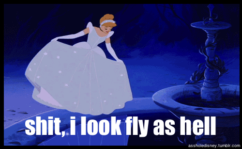 How I feel every time I get all dressed up.