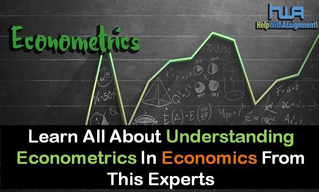 Understanding Econometrics In Economics Economics Mathematics Blog
