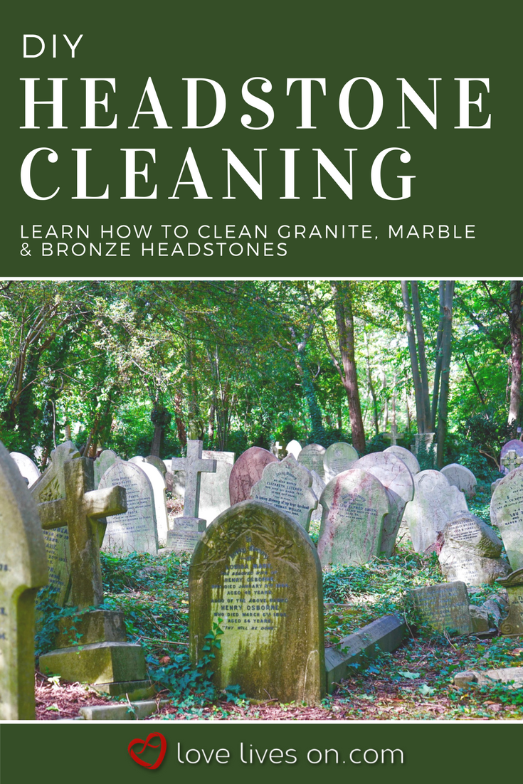 How To Clean A Headstone The Ultimate Guide How To Clean Granite Diy Headstone Headstones