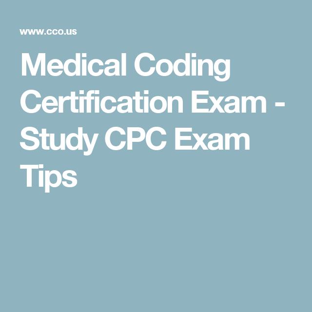 Medical Coding Certification Exam - Study CPC Exam Tips | Coding ...