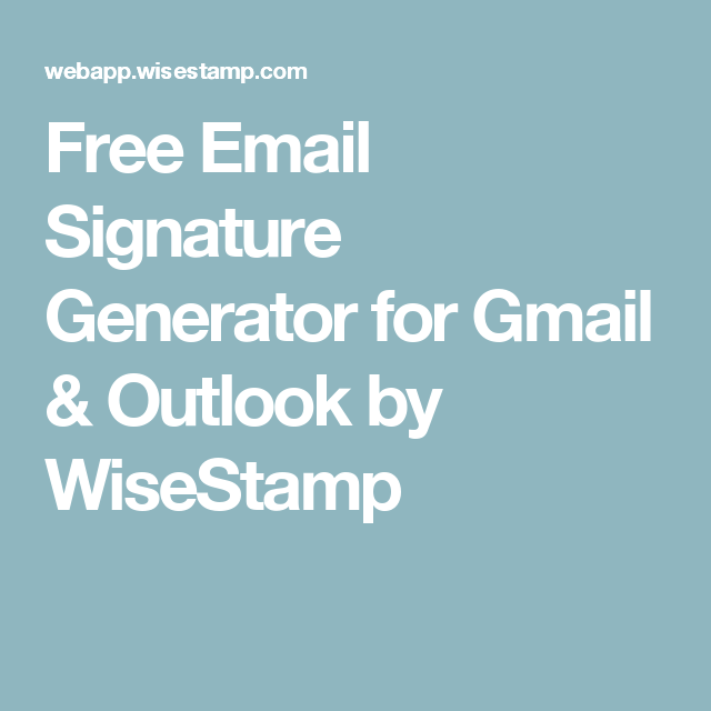 Free Email Signature Generator for Gmail & Outlook by WiseStamp ...