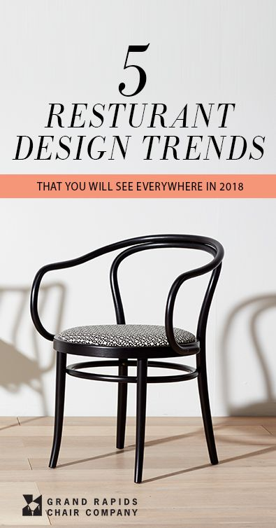 These are the top 5 restaurant design trends for 2018 our experts weigh in www grandrapidschair com