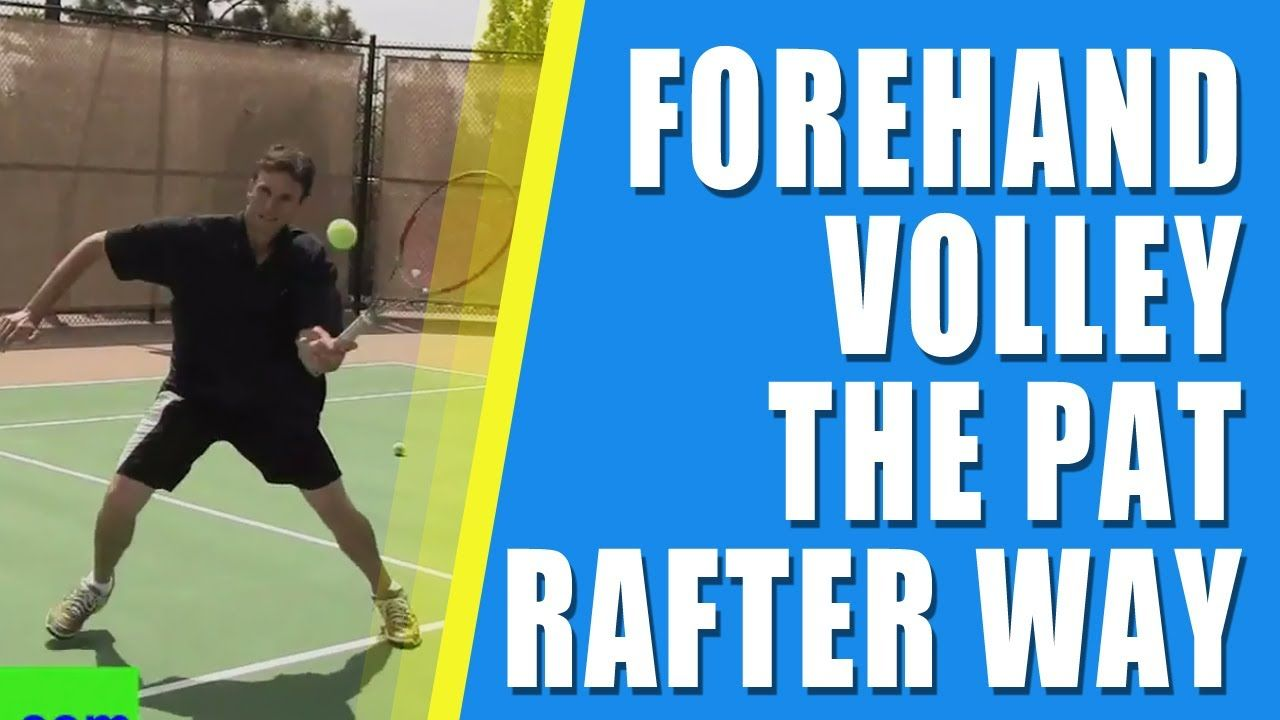 *TENNIS VOLLEY* | Tennis (Forehand Volley) And Pat Rafter