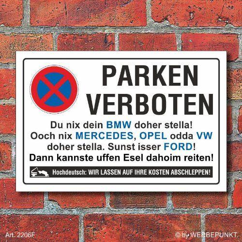 Schild Parkverbot Witzige Spruche Urkomische Zitate Lustige