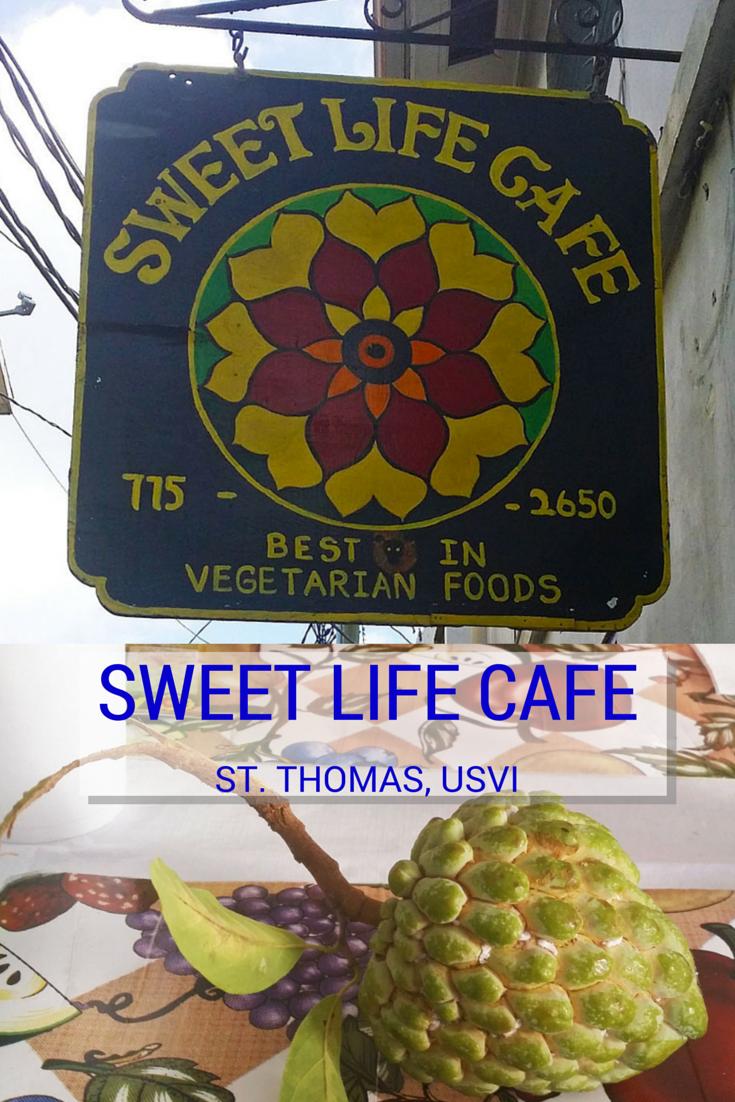 Sweet Life Cafe Vegetarian Restaurant in St. Thomas, USVI