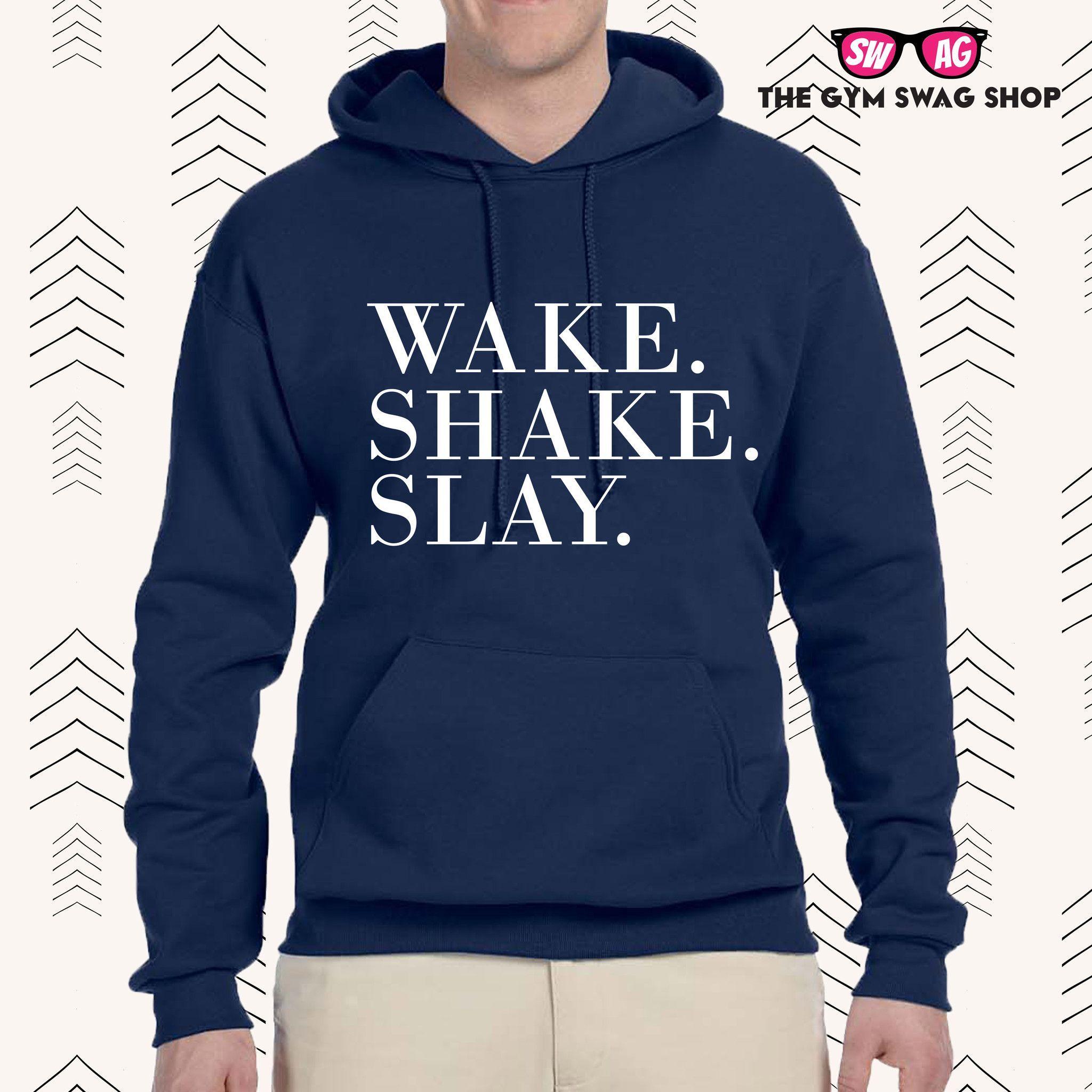 Wake Shake Slay Hoodie