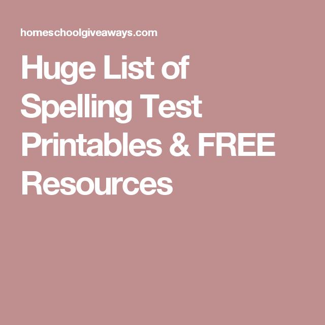 Huge List of Spelling Test Printables & FREE Resources