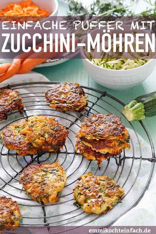 Zucchini-Möhren-Puffer Recipe Vegetarische Rezepte Pinterest - leichte und schnelle küche