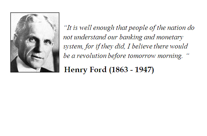 Henry Ford Quote On Banking And Monetary System Of The U S Life Quotes Henry Ford Quotes Quotes