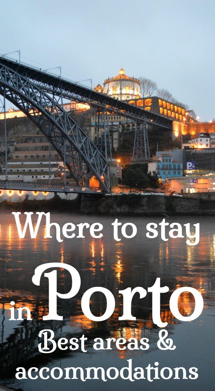 Where To Stay In Porto (2021): Best Areas In Porto