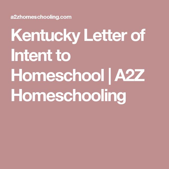 Kentucky Letter Of Intent To Homeschool A2z Homeschooling