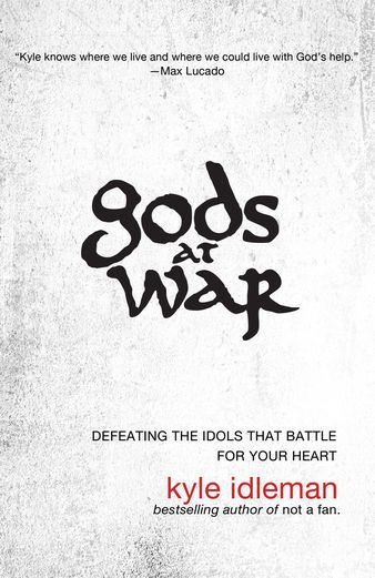 Gods at War - Kyle Idleman | Christianity |585300605: Gods at War - Kyle Idleman | Christianity |585300605 #Christianity