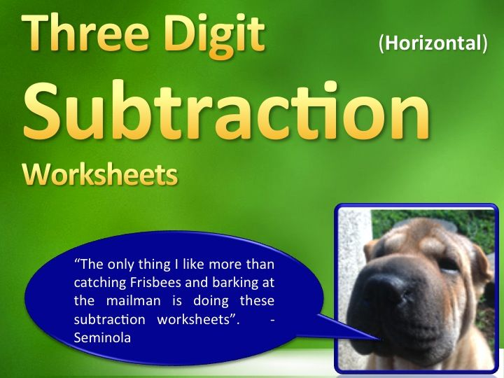 Three Digit Subtraction Worksheets - 15 Pages (Horizontal