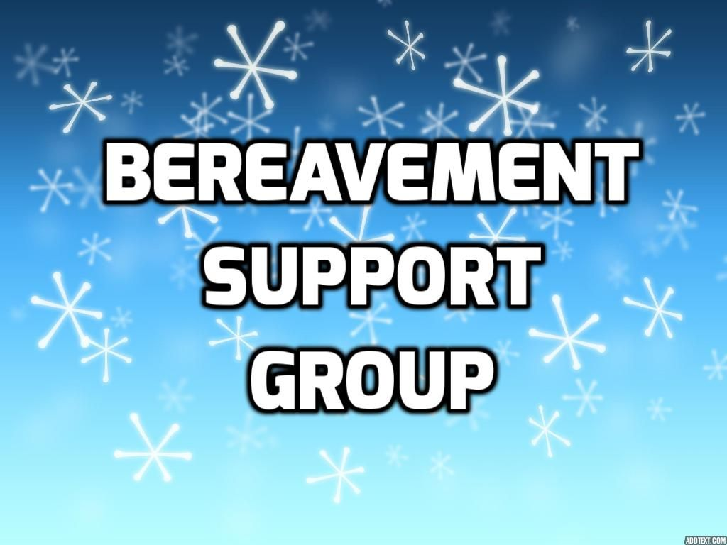 I Will Be Facilitating A Six Week Bereavement Support